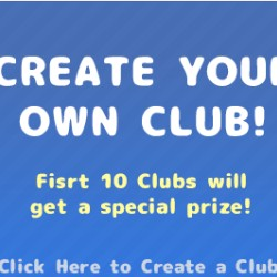 First 10 clubs get a special prize!