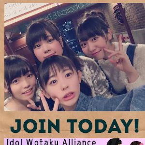 JOIN IDOL WOTAKU ALLIANC...