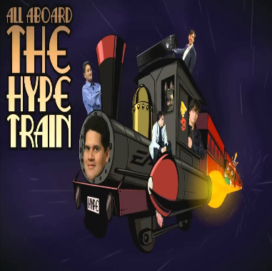 All aboard the hype trai...