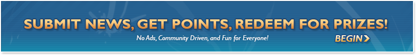 Submit News, earn points, and redeem them for great rewards
